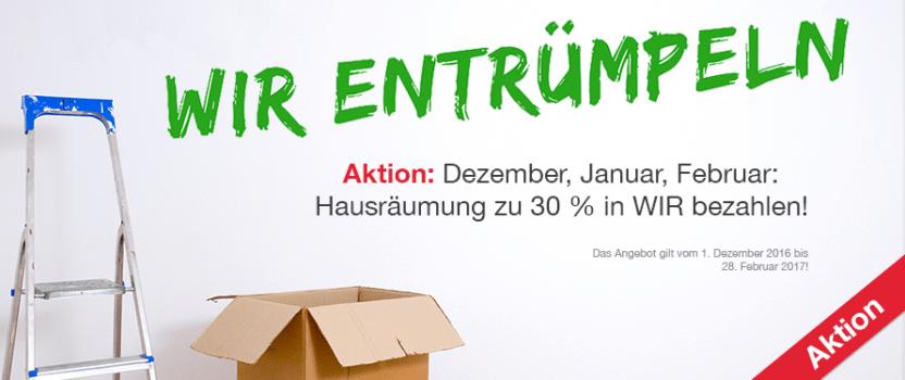 Dezember, Januar, Februar: Hausräumung zu 30 % in WIR bezahlen